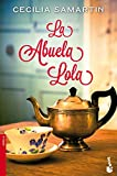 img - for La abuela Lola book / textbook / text book