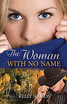 The Woman with No Name by [Nelson, Kelly]