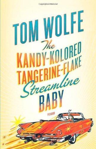 The Kandy-Kolored Tangerine-Flake Streamline Baby by Tom Wolfe (2009-11-24)