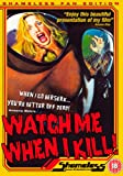 Watch Me When I Kill [1977] [DVD]