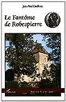 Fantôme de Robespierre par Dailloux