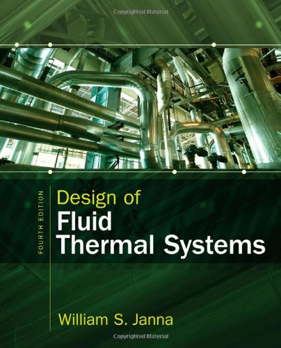 Design of Fluid Thermal Systems (MindTap Course List)