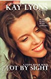 Not by Sight (Stone River) Pdf