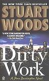 Dirty Work, Stuart Woods, 0451210158