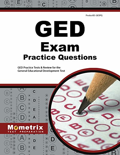 GED Exam Practice Questions: GED Practice Tests & Review for the General Educational Development Test