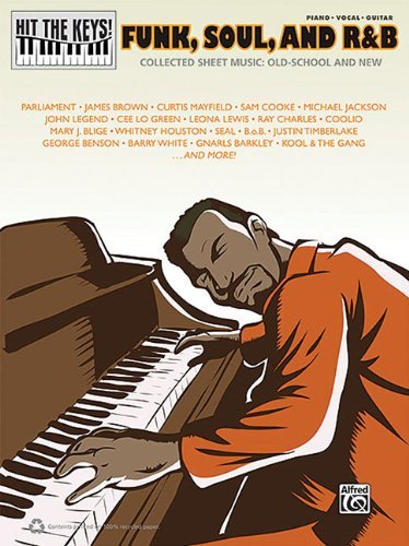 Hit The Keys] Funk Soul And R&B Collected Sheet Music:Old School And New PVG by Hal Leonard Corp. (2011-04-01) (Sheet Book Pvg Music)
