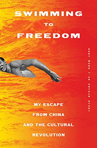 Book Cover: Swimming to Freedom: My Escape from China and the Cultural Revolution