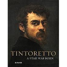 Tintoretto: A Star was born
