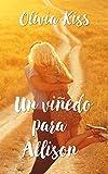 Un viñedo para Allison (Spanish Edition)