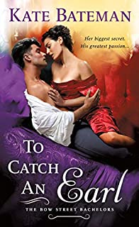 Book Cover: To Catch an Earl: A Bow Street Bachelors Novel