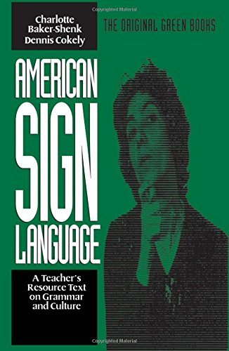 American Sign Language Green Books, A Teacher