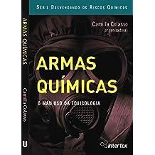 Armas Químicas: O mau uso da toxicologia (Riscos Químicos Livro 3) (Portuguese Edition)