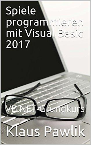 Vb Jl spiele programmieren mit visual basic 2017 vb grundkurs german