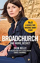 Broadchurch: One More Secret (Story 6): A Series Two Original Short Story (Broadchurch: Series Two Original Short Story)