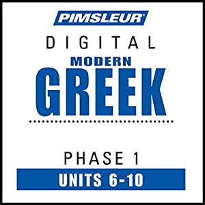 Greek (Modern) Phase 1, Unit 06-10 Audiobook