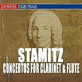 Carl Stamitz: Concertos For Clarinet & Flute