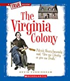 The Virginia Colony, Kevin Cunningham, 0531253996