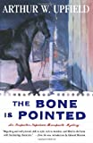 The Bone is Pointed by Arthur William Upfield front cover