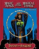 Magic Rings and Other Magical Things, John Hamilton, 1596793376