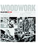 Woodwork: Wallace Wood 1927-1981 (English and Spanish Edition)