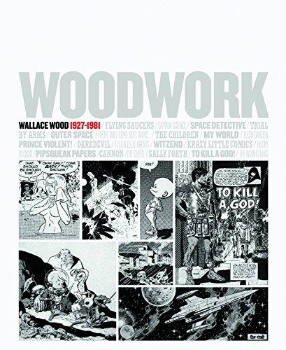 Descargar Libro Woodwork: Wallace Wood 1927-1981 Wally Wood
