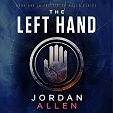 The Left Hand Audiobook by Jordan Allen Narrated by BJ Harrison