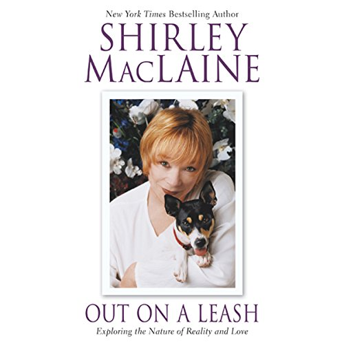 Out on a Leash: Exploring the Nature of Reality and Love by Simon & Schuster Audio