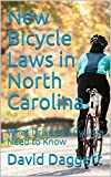 New Bicycle Laws in North Carolina: What Drivers & Cyclists Need to Know