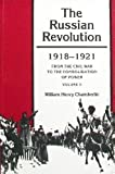 img - for The Russian Revolution, 1918-1921: From the Civil War to the Consolidation of Power, Vol. 2 book / textbook / text book