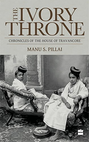 Ivory Throne: Chronicles of the House of Travancore - Ivory Castle