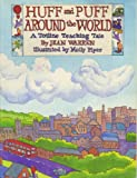 Huff and Puff Around the World, Jean Warren, 0911019804