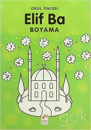 Okul öncesi Elif Ba Boyama Amazoncouk Bilal Gezer 9789944251624