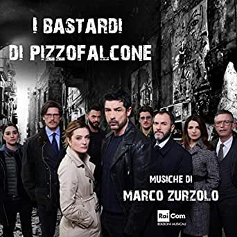 I bastardi di Pizzofalcone 2 (Original Motion Picture Soundrack) by