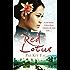 Red Lotus: A rare beauty. A fierce heart. A destiny she must resist.