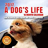Best Wall Calendars 2017 A Dog's Life Wall Calendar with 210 Reminder Stickers, 12-Inch x 12-Inch