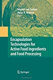 Encapsulation Technologies for Active Food Ingredients and Food Processing, Zuidam, N. J. and Nedovic, Viktor, 148998349X