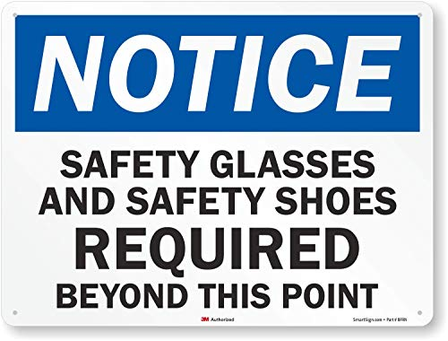 Notice: Safety Glasses And Safety, High Intensity Grade Reflective Sign, 80 mil Aluminum, 24