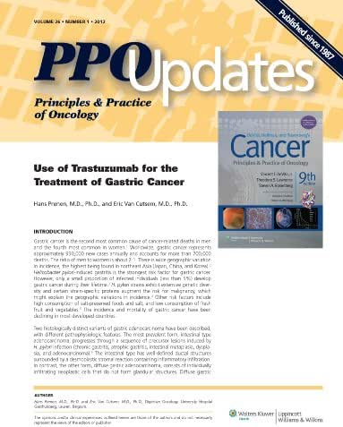 PPO Updates: Principles & Practice of Oncology - Use of Trastuzumab for the Treatment of Gastric Cancer