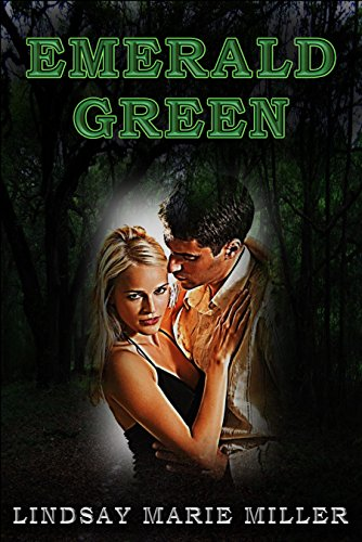 Emerald Green (The Emerald Green Series Book 1) by [Miller, Lindsay Marie]