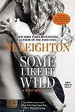 Some Like It Wild (A Wild Ones Novel)