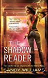 The Shadow Reader (A Shadow Reader Novel)