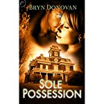 Sole Possession | Bryn Donovan