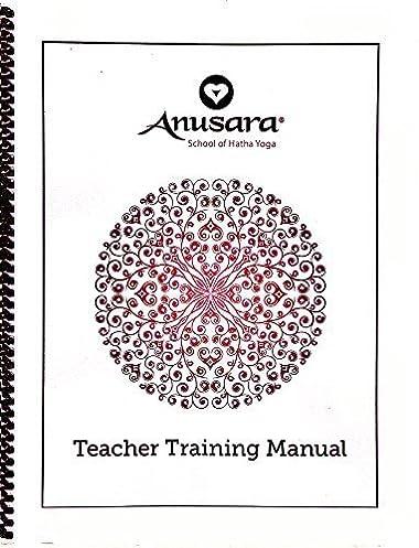 anusara teacher training manual anusara school of hatha yoga rh amazon com Product Knowledge Training and Activity New Product Training Cartoon