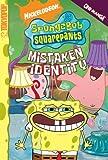 SpongeBob SquarePants Mistaken Identity (Spongebob Squarepants (Tokyopop)) (Spongebob Squarepants Graphic)