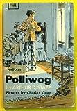 img - for Polliwog book / textbook / text book