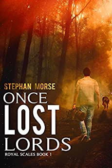 Once Lost Lords Royal Scales Book 1 by [Morse, Stephan]