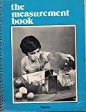 The Measurement Book, Marvin L. Sohns and Audrey V. Buffington, 0933358008