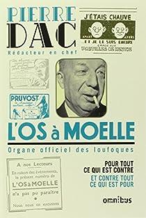 L'Os à Moelle : 13 mai 1938-7 juin 1940 par Dac
