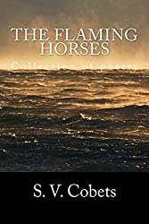 The flaming horses: Collection of poetry