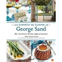CARNETS DE CUISINE DE GEORGE SAND (LES)